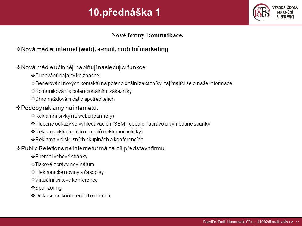 10.přednáška 1 Nové formy komunikace.