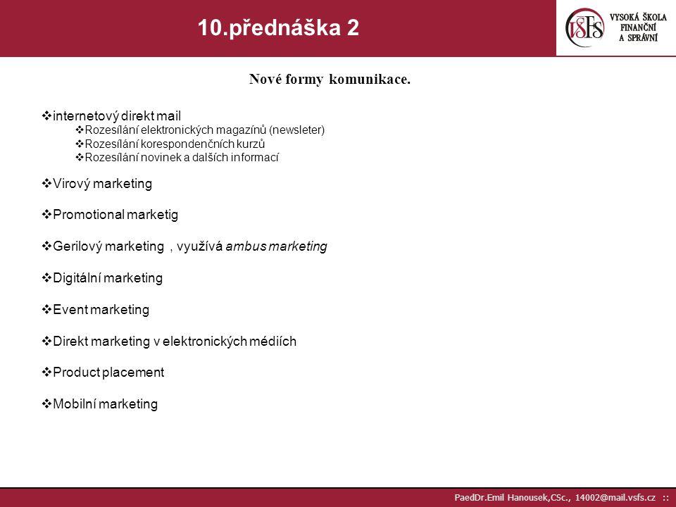 10.přednáška 2 Nové formy komunikace. internetový direkt mail