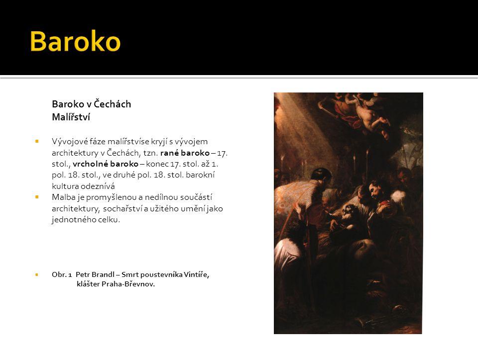 Baroko Baroko v Čechách Malířství