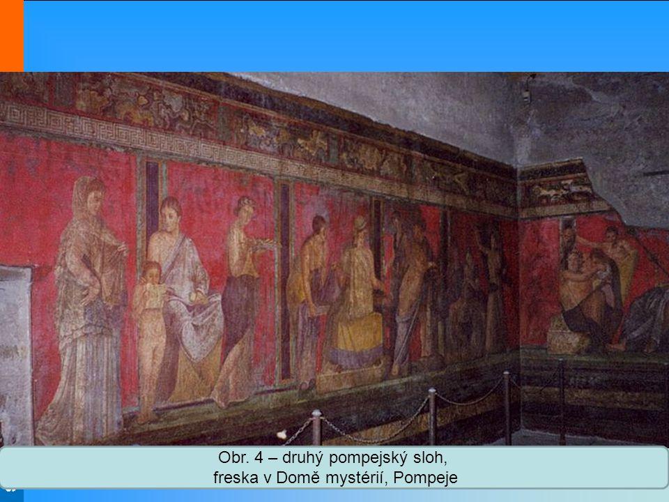 Obr. 4 – druhý pompejský sloh, freska v Domě mystérií, Pompeje