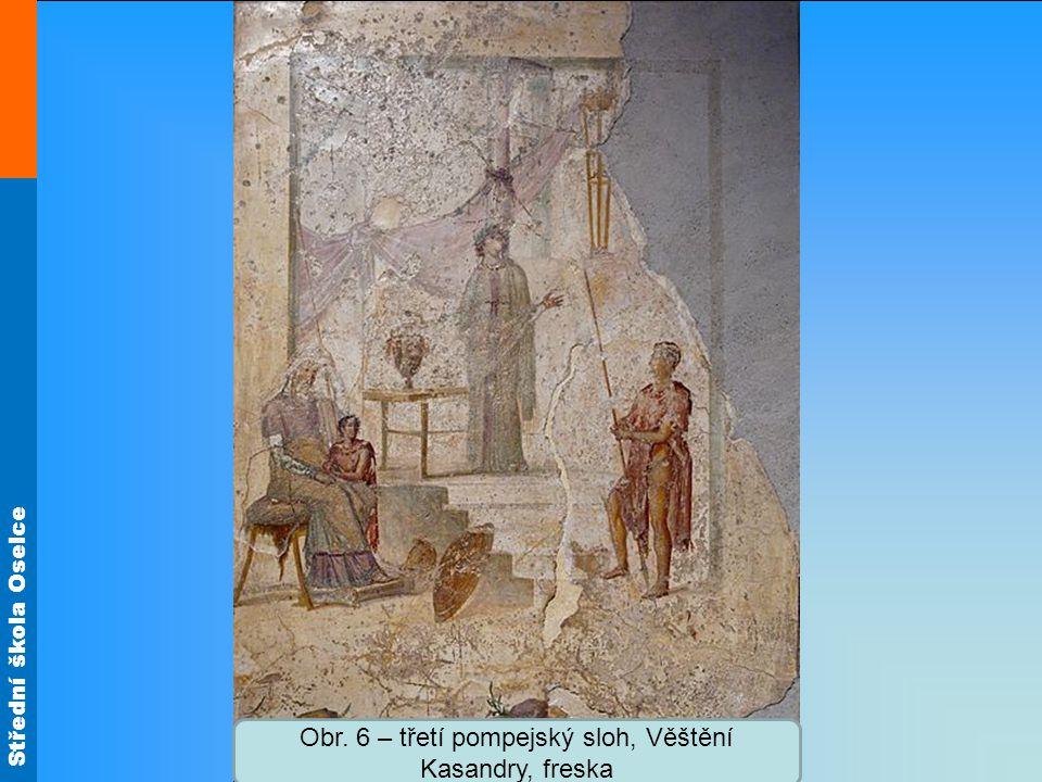 Obr. 6 – třetí pompejský sloh, Věštění Kasandry, freska
