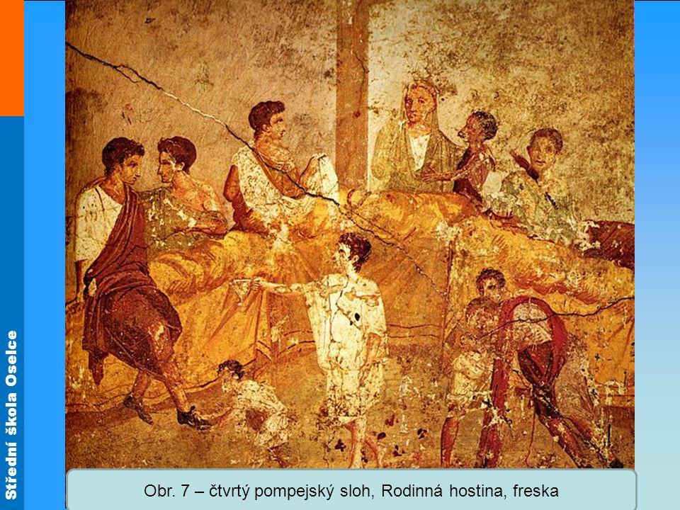 Obr. 7 – čtvrtý pompejský sloh, Rodinná hostina, freska