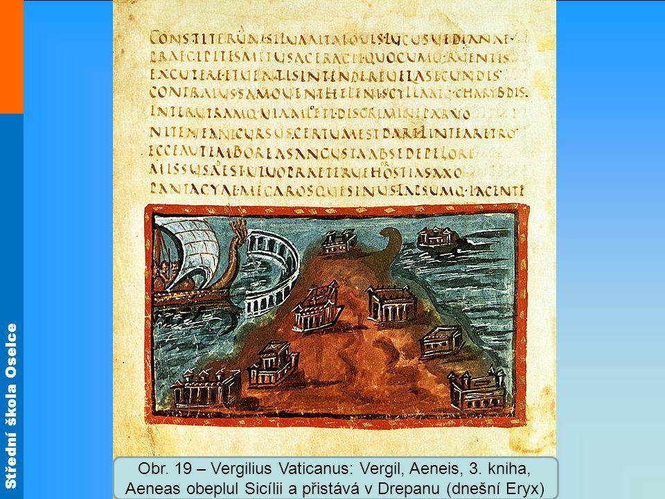 Obr. 19 – Vergilius Vaticanus: Vergil, Aeneis, 3