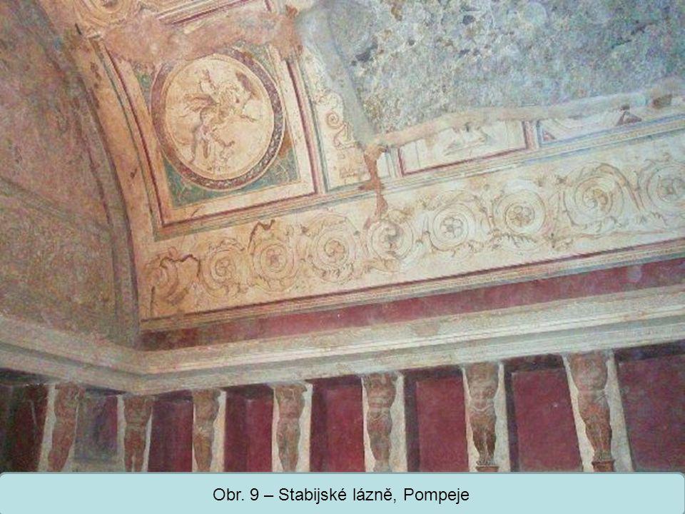 Obr. 9 – Stabijské lázně, Pompeje
