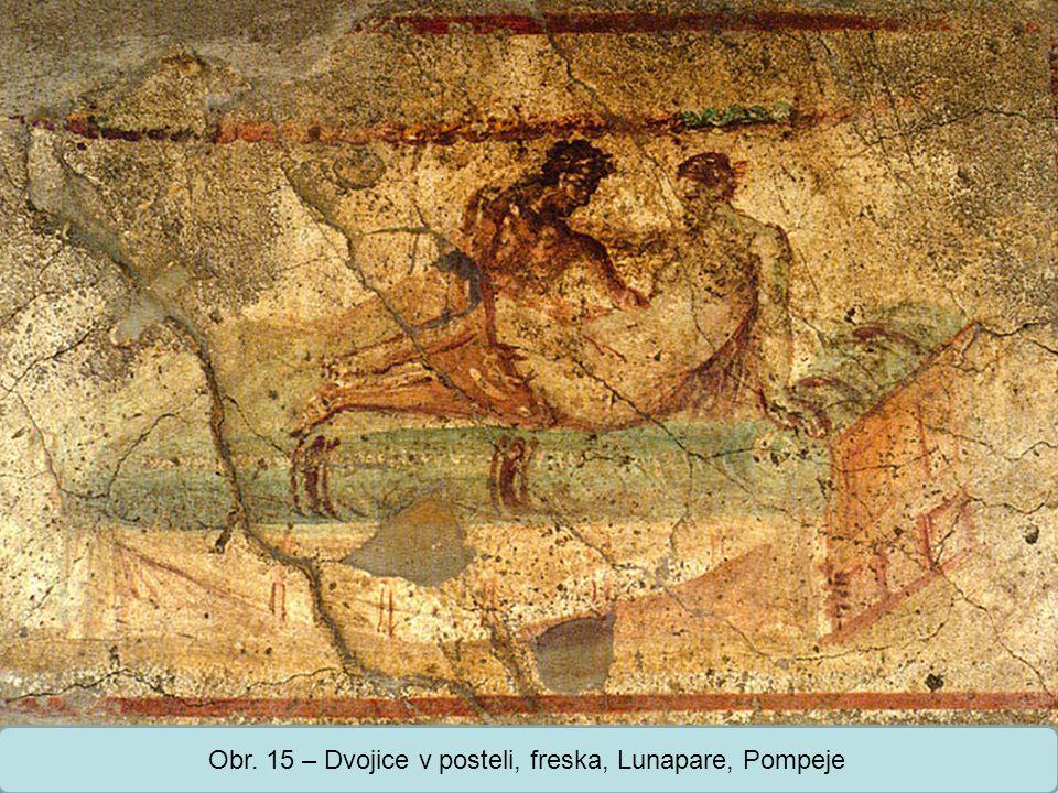 Obr. 15 – Dvojice v posteli, freska, Lunapare, Pompeje