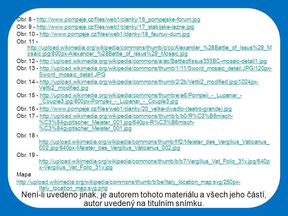 Obr. 8 - http://www. pompeje. cz/files/web1/clanky/16_pompejske-forum
