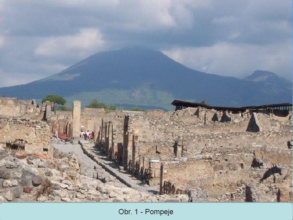 Obr. 1 - Pompeje