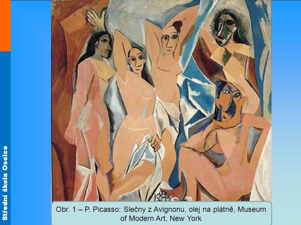 Obr. 1 – P. Picasso: Slečny z Avignonu, olej na plátně, Museum of Modern Art, New York