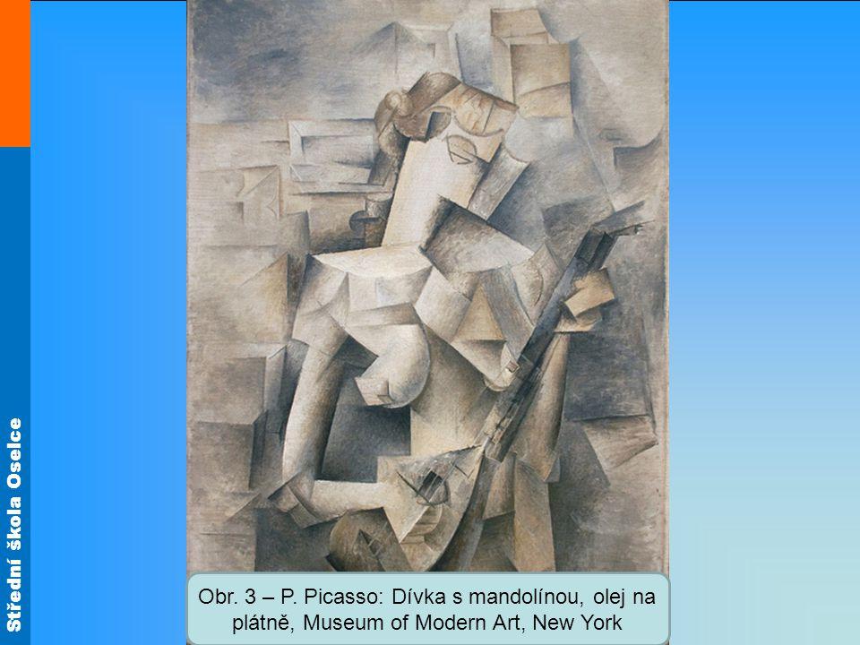 Obr. 3 – P. Picasso: Dívka s mandolínou, olej na plátně, Museum of Modern Art, New York