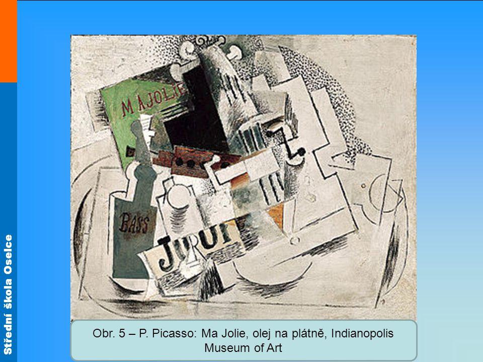 Obr. 5 – P. Picasso: Ma Jolie, olej na plátně, Indianopolis Museum of Art