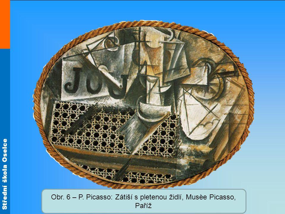 Obr. 6 – P. Picasso: Zátiší s pletenou židlí, Musèe Picasso, Paříž