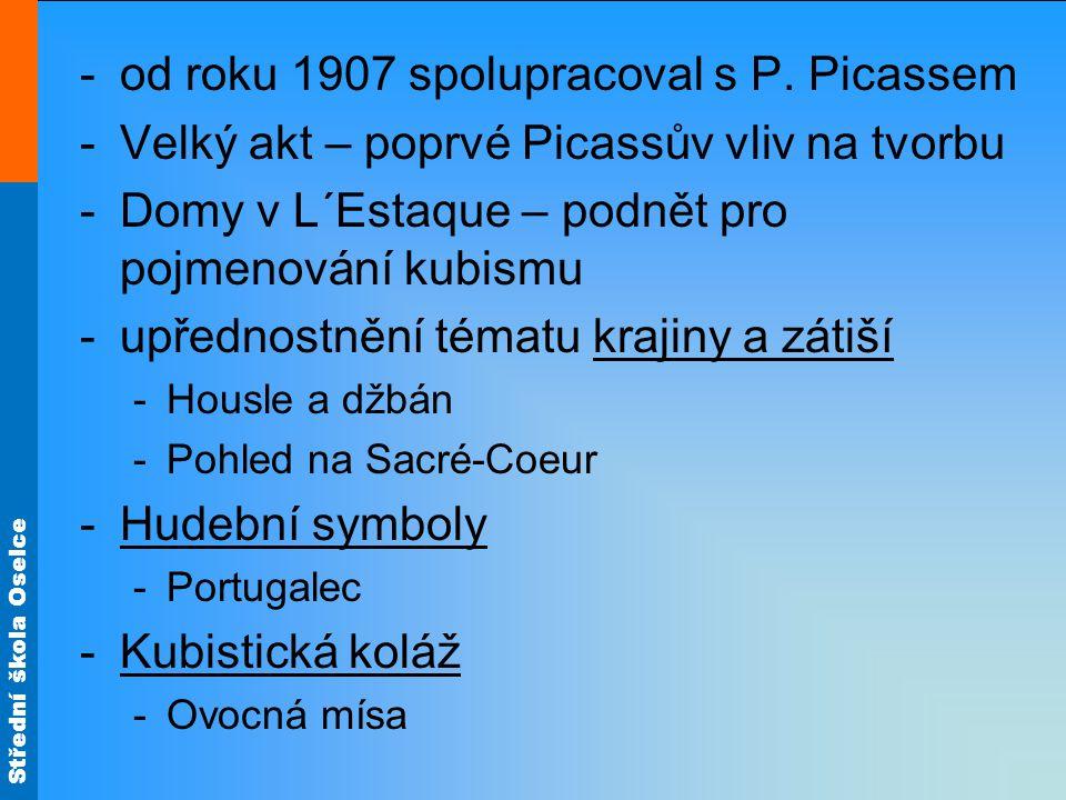 od roku 1907 spolupracoval s P. Picassem