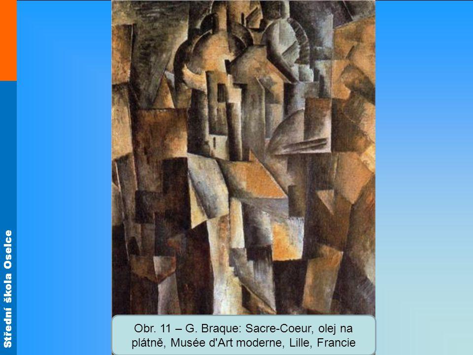 Obr. 11 – G. Braque: Sacre-Coeur, olej na plátně, Musée d Art moderne, Lille, Francie