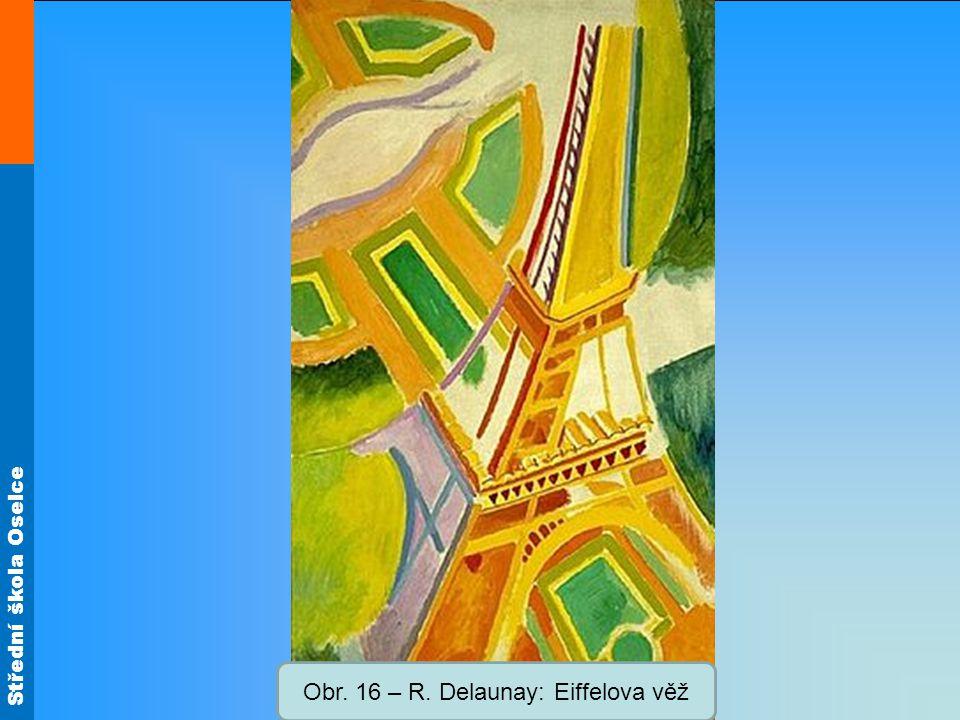 Obr. 16 – R. Delaunay: Eiffelova věž