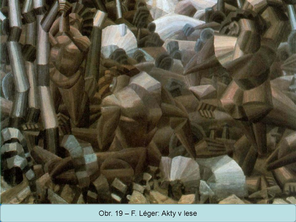Obr. 19 – F. Léger: Akty v lese