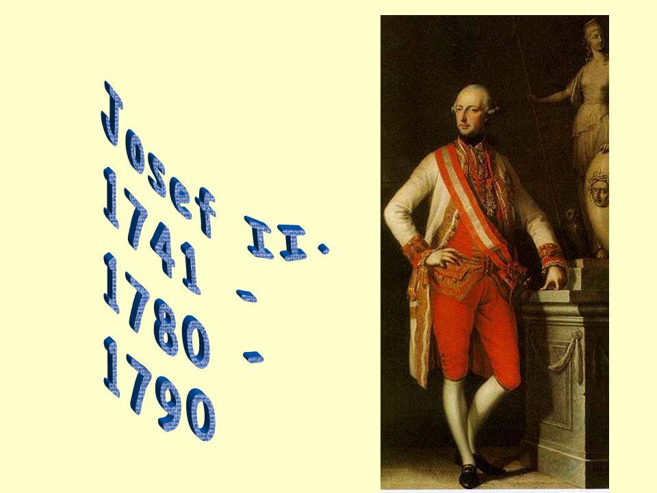 Josef II. 1741 - 1780 - 1790