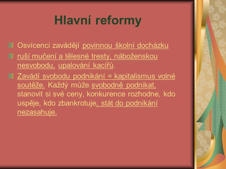 Hlavní reformy Osvícenci zavádějí povinnou školní docházku