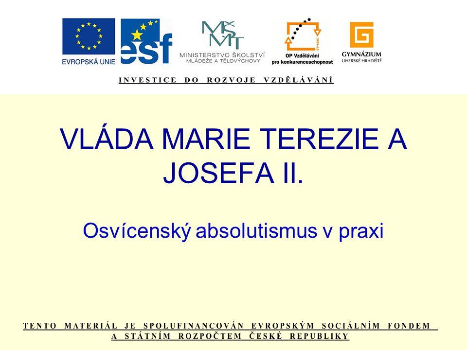 VLÁDA MARIE TEREZIE A JOSEFA II.