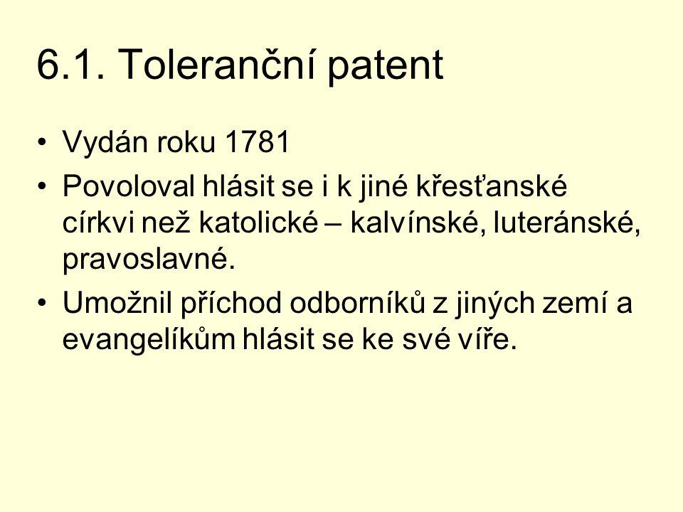 6.1. Toleranční patent Vydán roku 1781