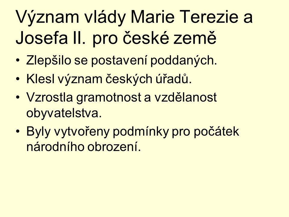 Význam vlády Marie Terezie a Josefa II. pro české země