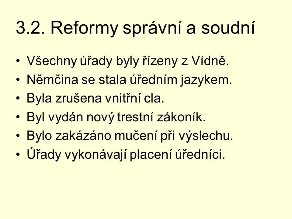 3.2. Reformy správní a soudní