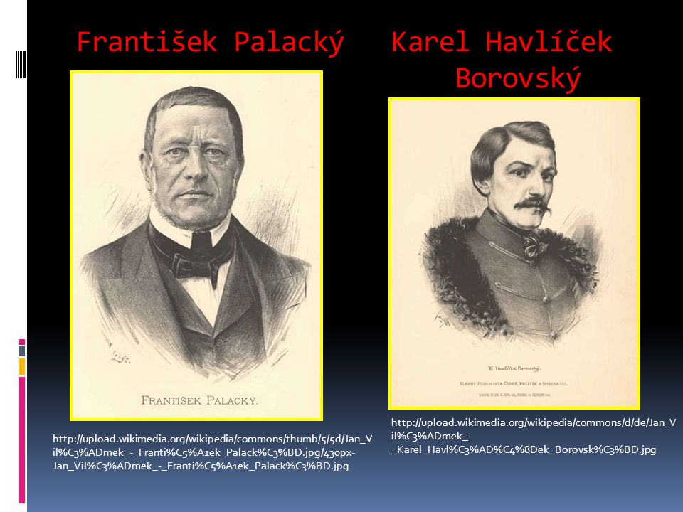 František Palacký Karel Havlíček Borovský