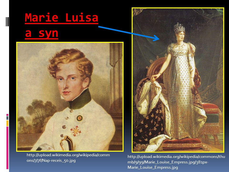 Marie Luisa a syn http://upload.wikimedia.org/wikipedia/commons/7/7f/Nap-receis_50.jpg.