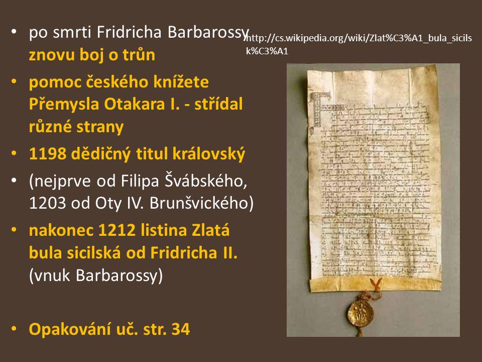 po smrti Fridricha Barbarossy znovu boj o trůn
