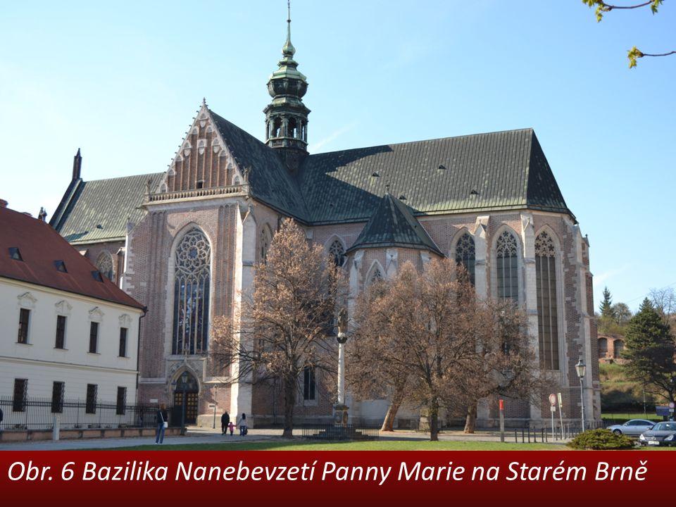 Obr. 6 Bazilika Nanebevzetí Panny Marie na Starém Brně