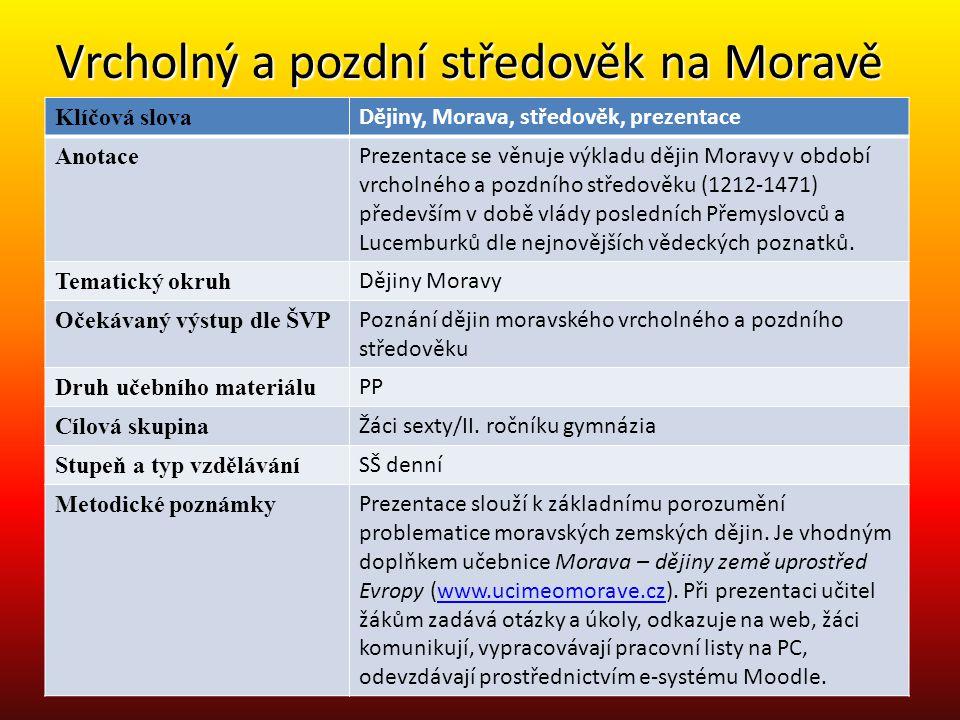 Vrcholný a pozdní středověk na Moravě