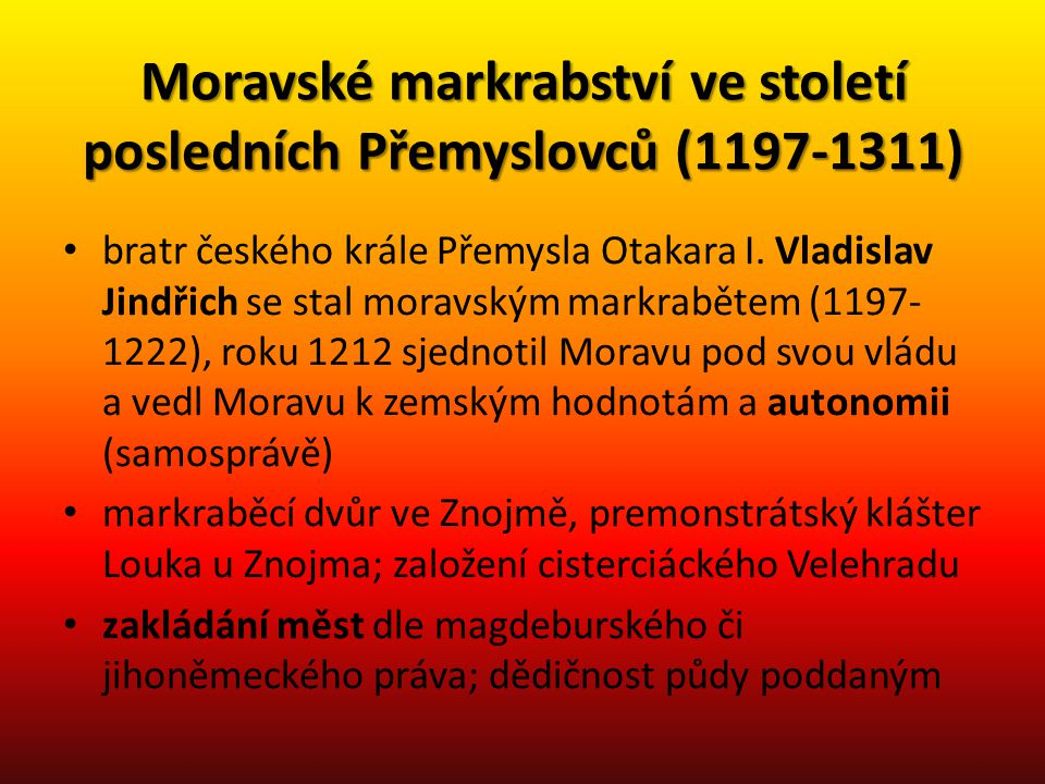 Moravské markrabství ve století posledních Přemyslovců (1197-1311)