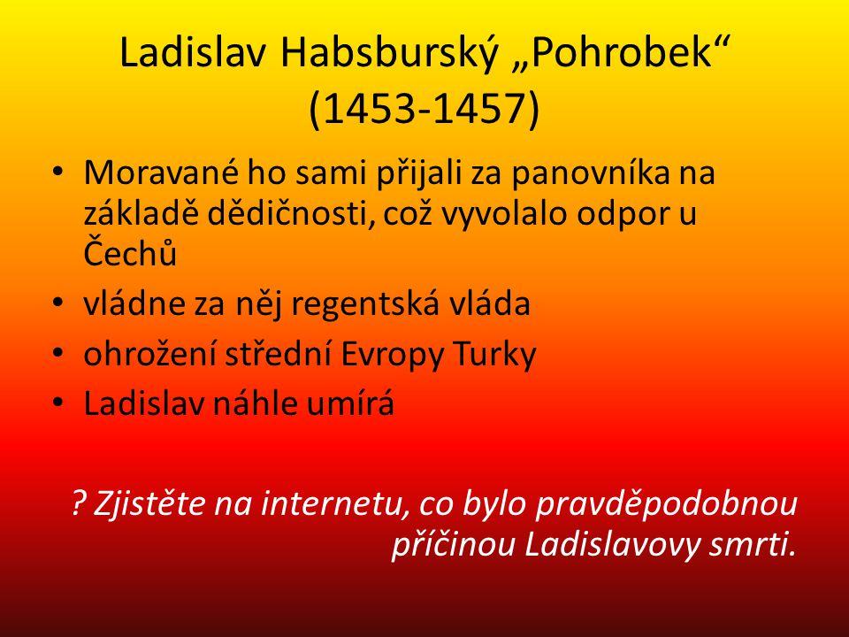 """Ladislav Habsburský """"Pohrobek (1453-1457)"""