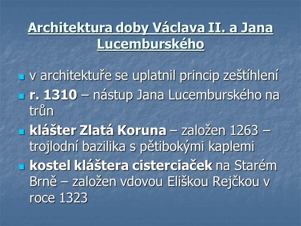 Architektura doby Václava II. a Jana Lucemburského