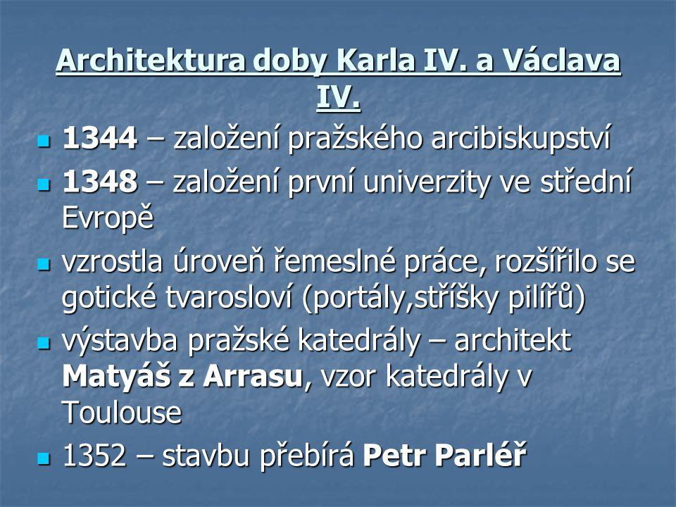 Architektura doby Karla IV. a Václava IV.