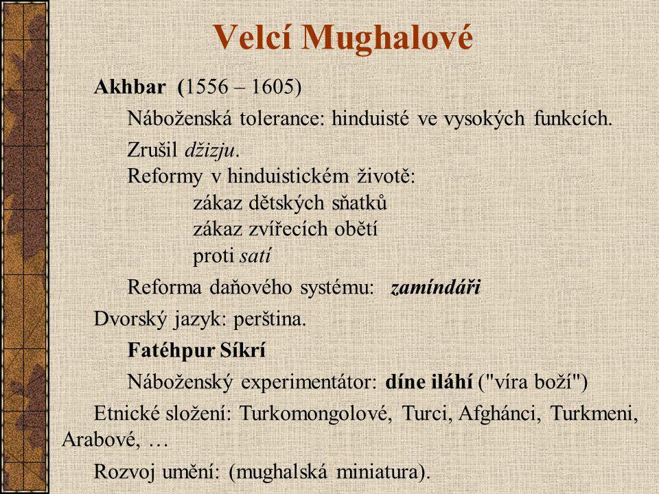 Velcí Mughalové Akhbar (1556 – 1605)