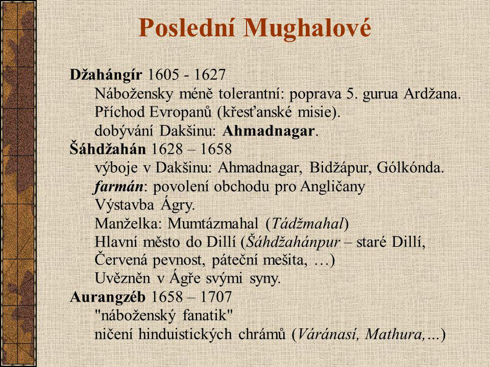 Poslední Mughalové Džahángír 1605 - 1627