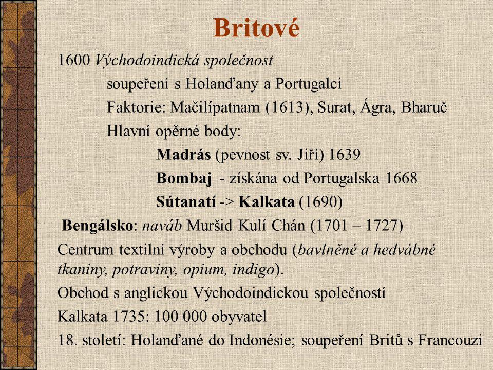 Britové 1600 Východoindická společnost