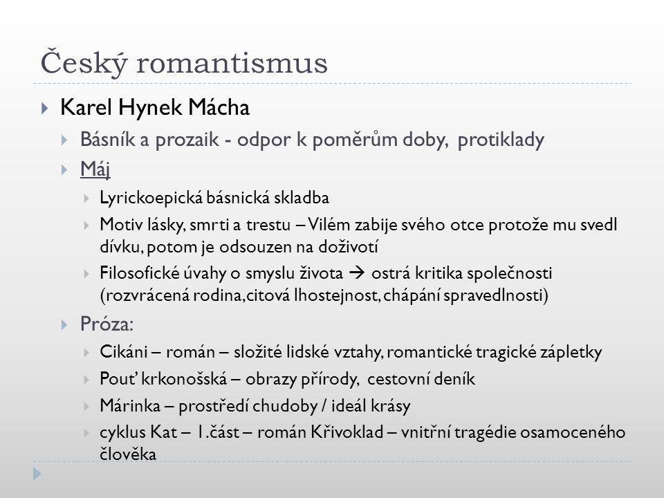 Český romantismus Karel Hynek Mácha