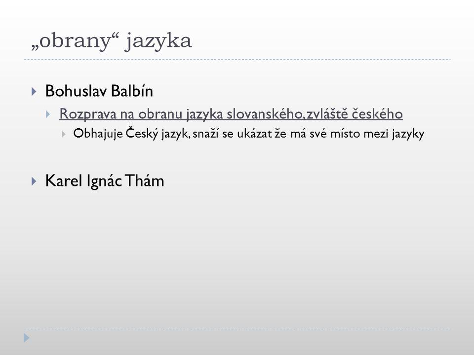 """obrany jazyka Bohuslav Balbín Karel Ignác Thám"