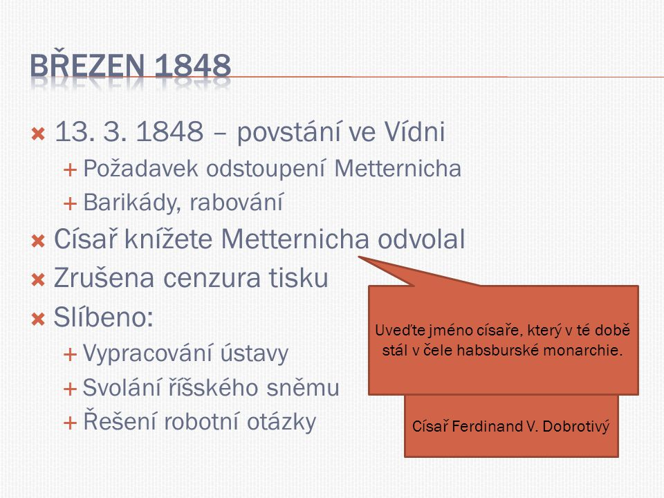 Březen 1848 13. 3. 1848 – povstání ve Vídni