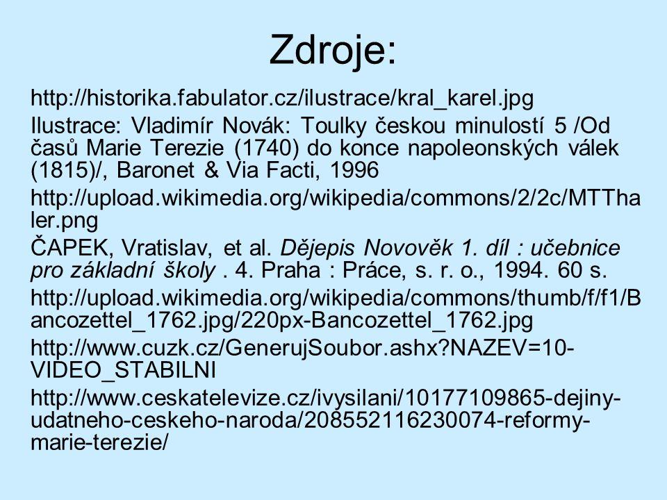 Zdroje: http://historika.fabulator.cz/ilustrace/kral_karel.jpg