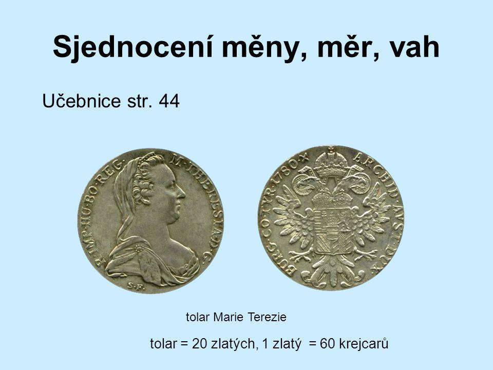 Sjednocení měny, měr, vah