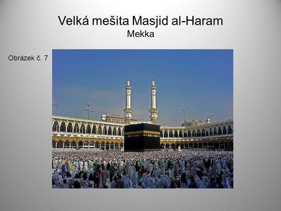 Velká mešita Masjid al-Haram Mekka