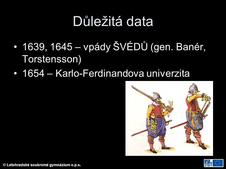 Důležitá data 1639, 1645 – vpády ŠVÉDŮ (gen. Banér, Torstensson)