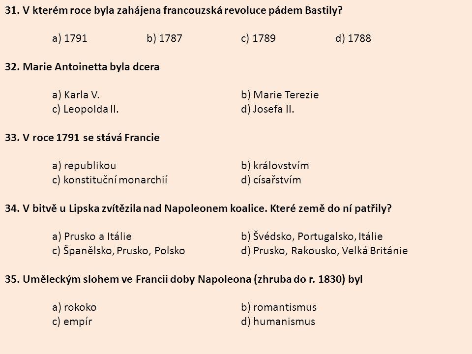 31. V kterém roce byla zahájena francouzská revoluce pádem Bastily