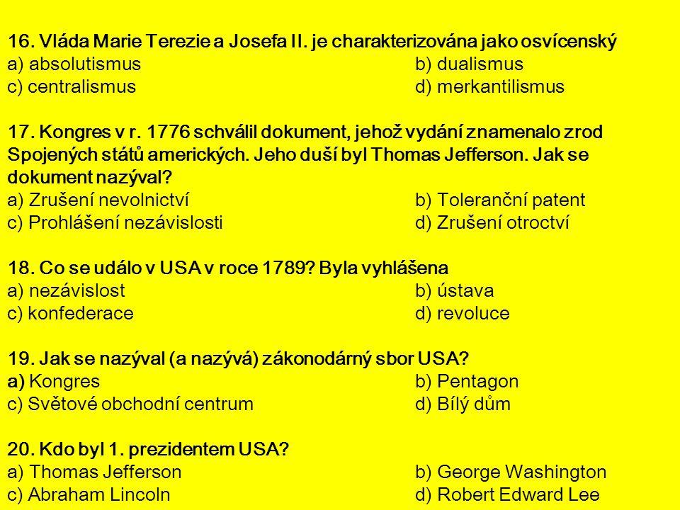 16. Vláda Marie Terezie a Josefa II