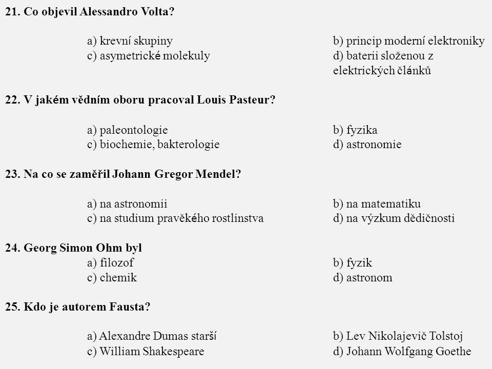 21. Co objevil Alessandro Volta