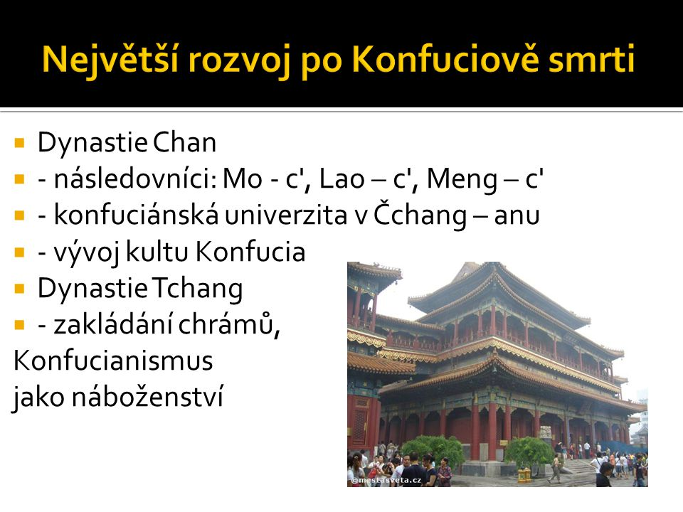 Největší rozvoj po Konfuciově smrti