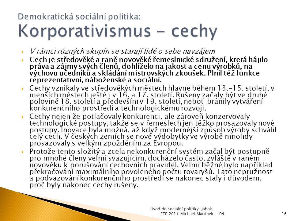Demokratická sociální politika: Korporativismus - cechy