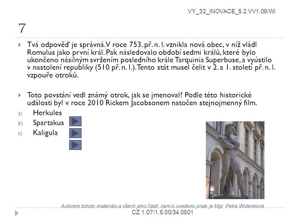 7 VY_32_INOVACE_5.2.VV1.09/Wi.